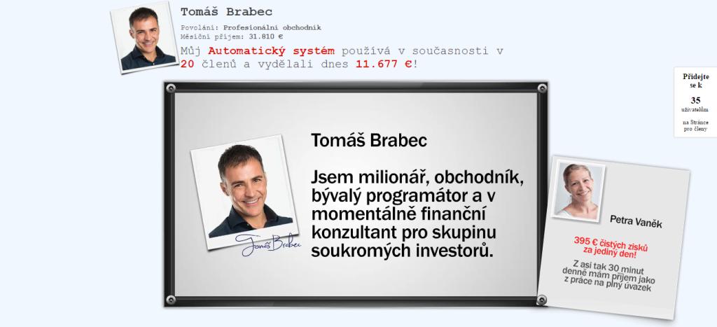 Tomáš Brabec, milionář a obchodník, který bohužel neexistuje